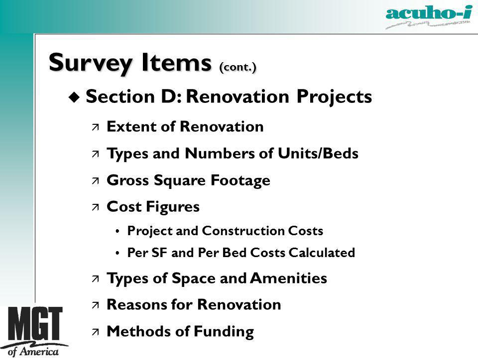Survey Items (cont.) Section D: Renovation Projects