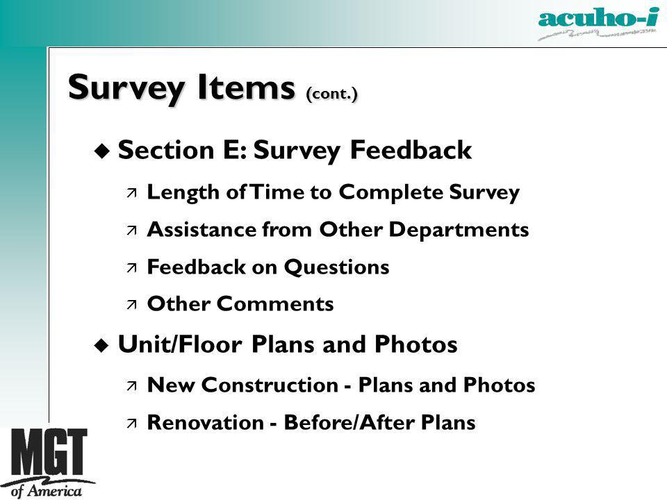 Survey Items (cont.) Section E: Survey Feedback