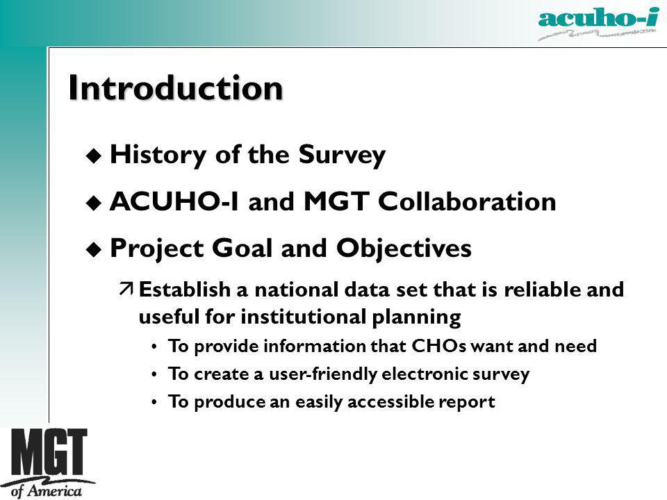 Introduction History of the Survey ACUHO-I and MGT Collaboration