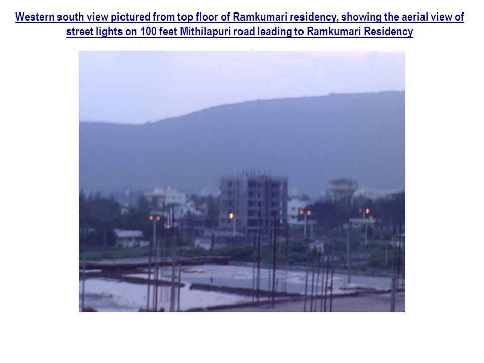 Western south view pictured from top floor of Ramkumari residency, showing the aerial view of street lights on 100 feet Mithilapuri road leading to Ramkumari Residency