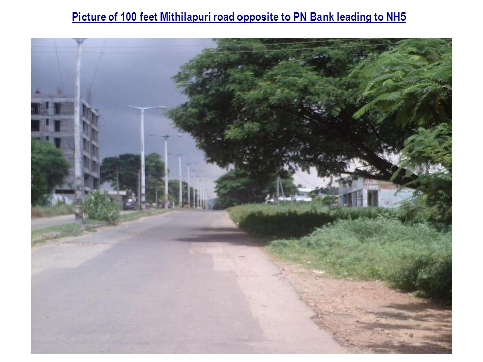 Picture of 100 feet Mithilapuri road opposite to PN Bank leading to NH5