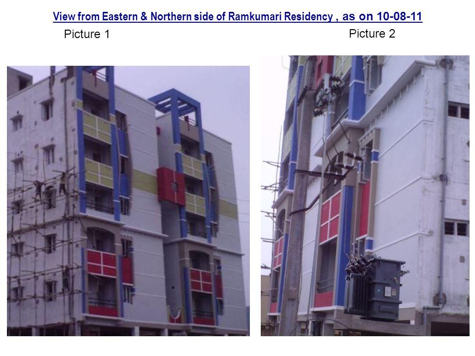 View from Eastern & Northern side of Ramkumari Residency , as on 10-08-11