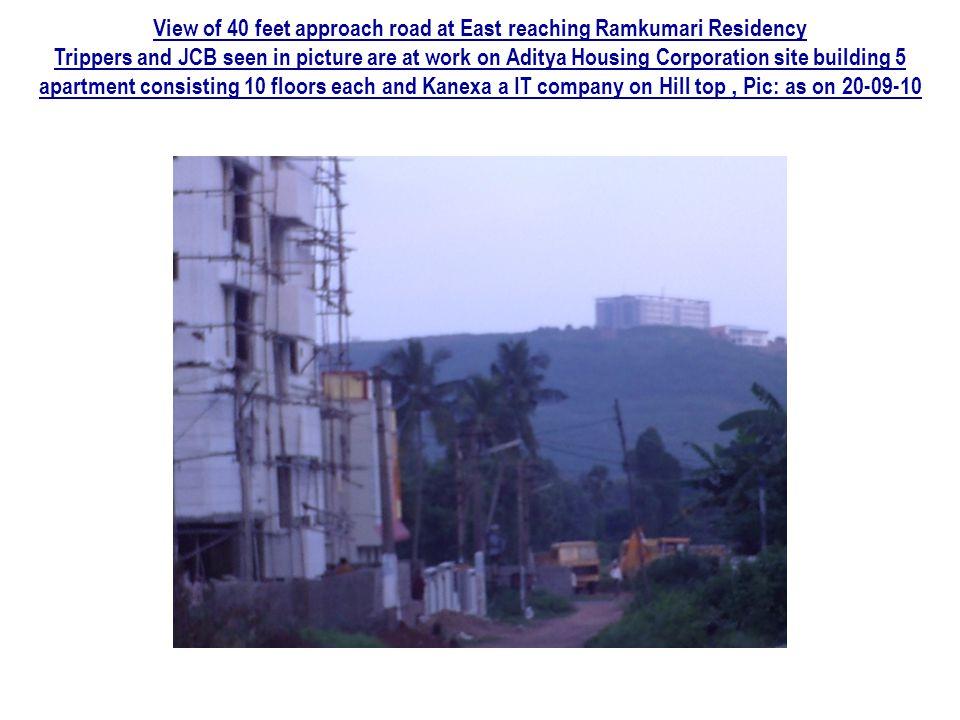 View of 40 feet approach road at East reaching Ramkumari Residency