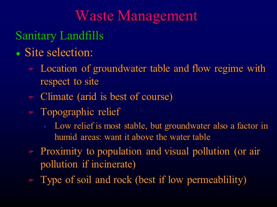 Waste Management Sanitary Landfills Site selection: