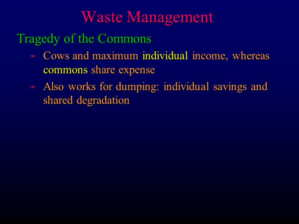 Waste Management Tragedy of the Commons