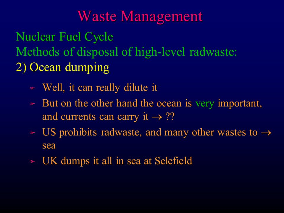 Waste Management Nuclear Fuel Cycle