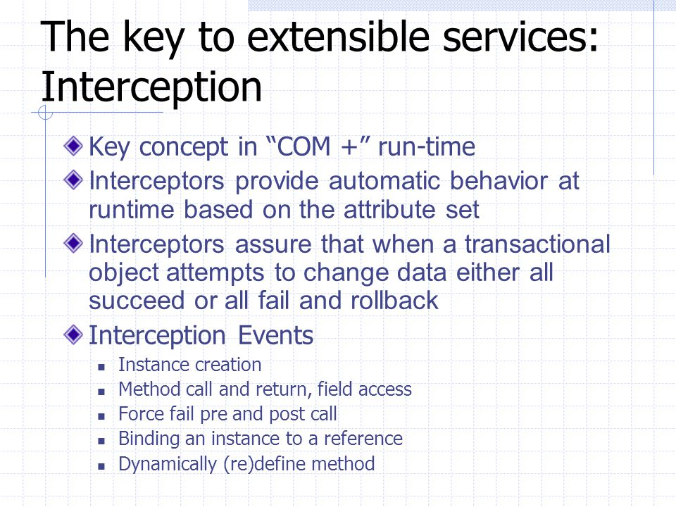 The key to extensible services: Interception