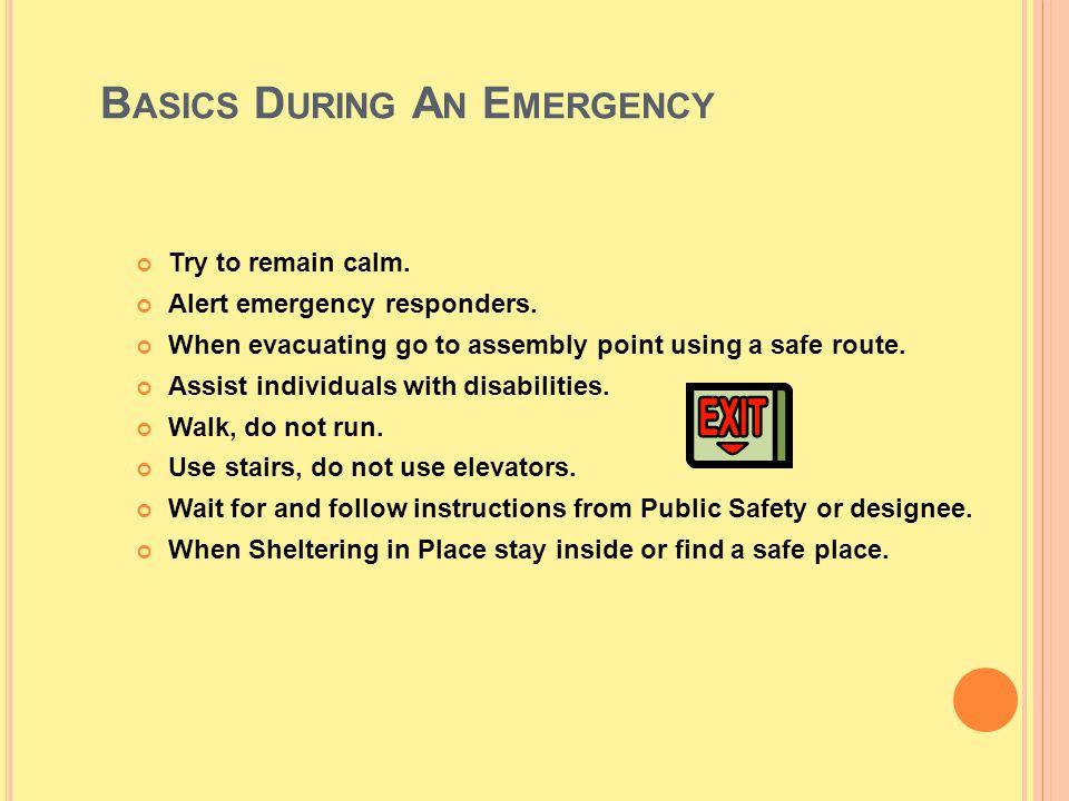 Basics During An Emergency