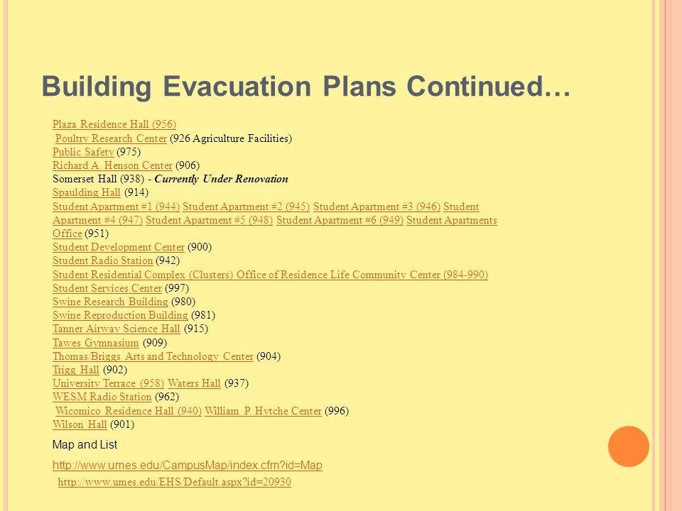 Building Evacuation Plans Continued…