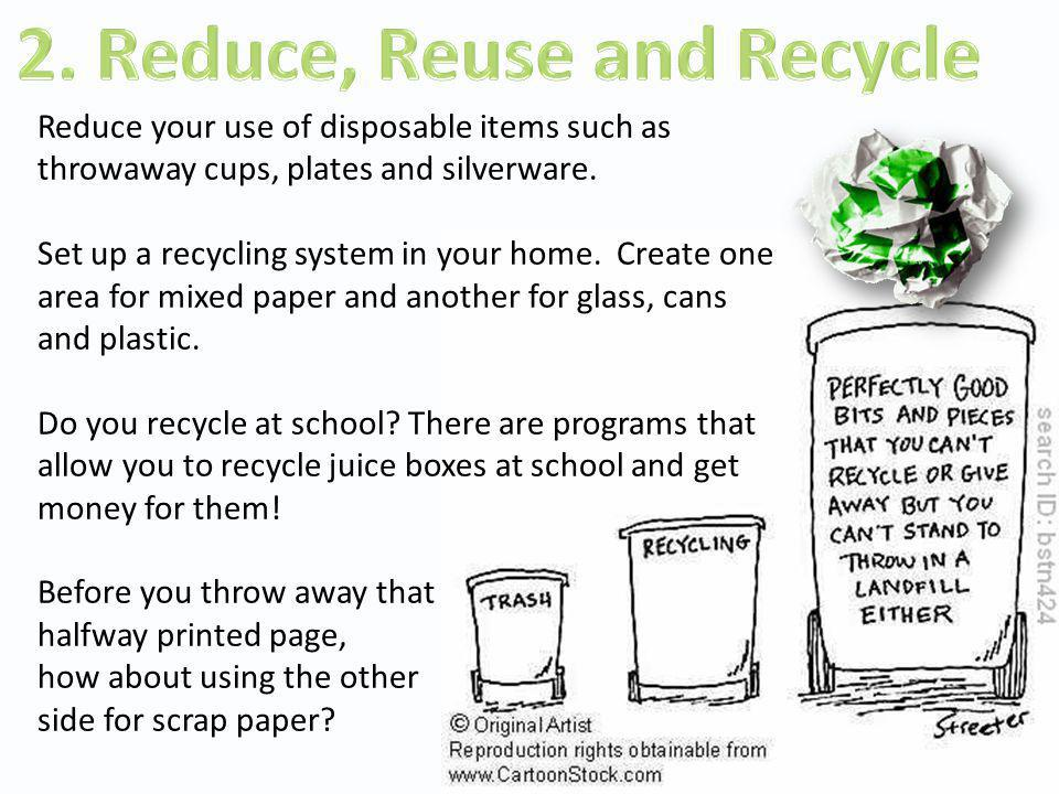 2. Reduce, Reuse and Recycle