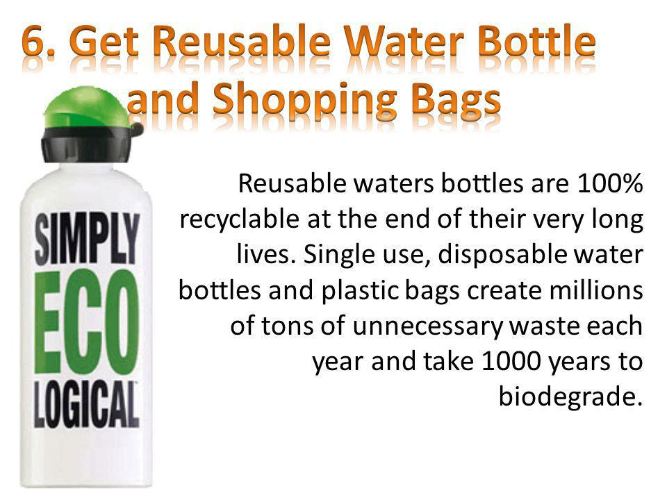 6. Get Reusable Water Bottle