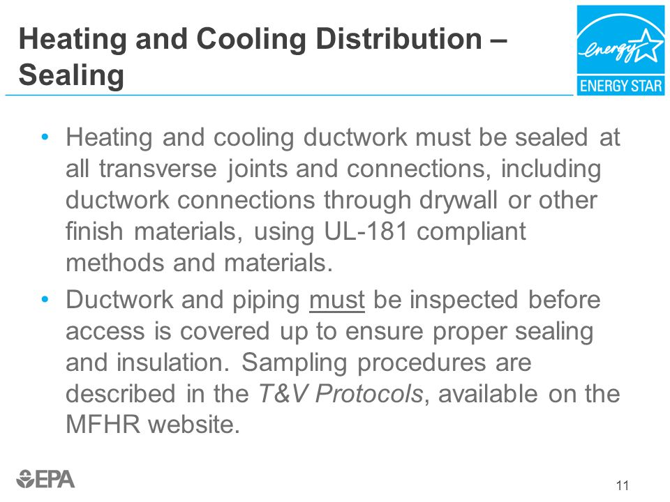 Heating and Cooling Distribution –Sealing