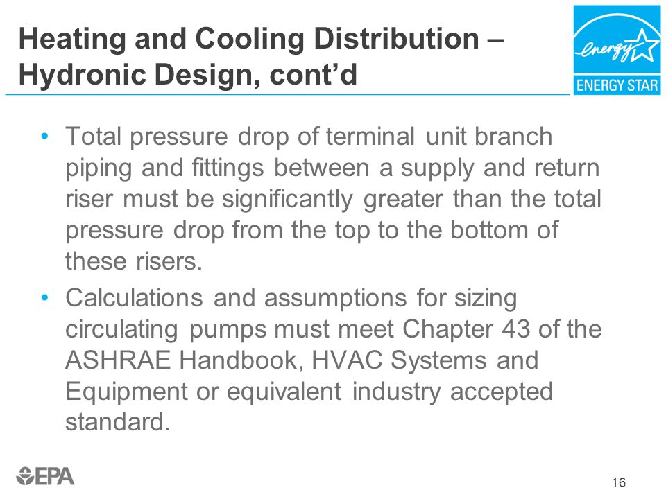 Heating and Cooling Distribution – Hydronic Design, cont'd