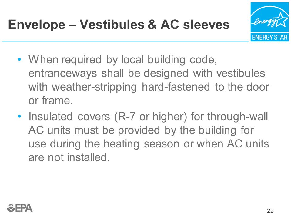 Envelope – Vestibules & AC sleeves