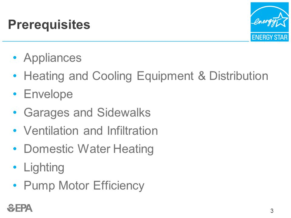 Prerequisites Appliances Heating and Cooling Equipment & Distribution