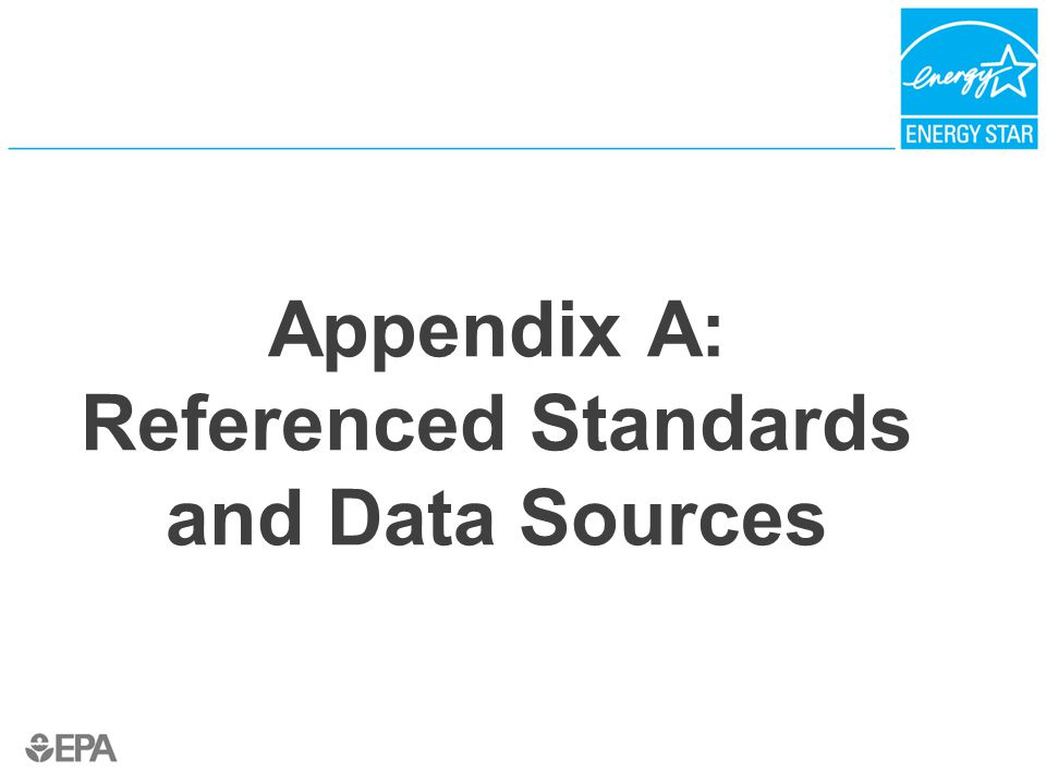 Appendix A: Referenced Standards and Data Sources