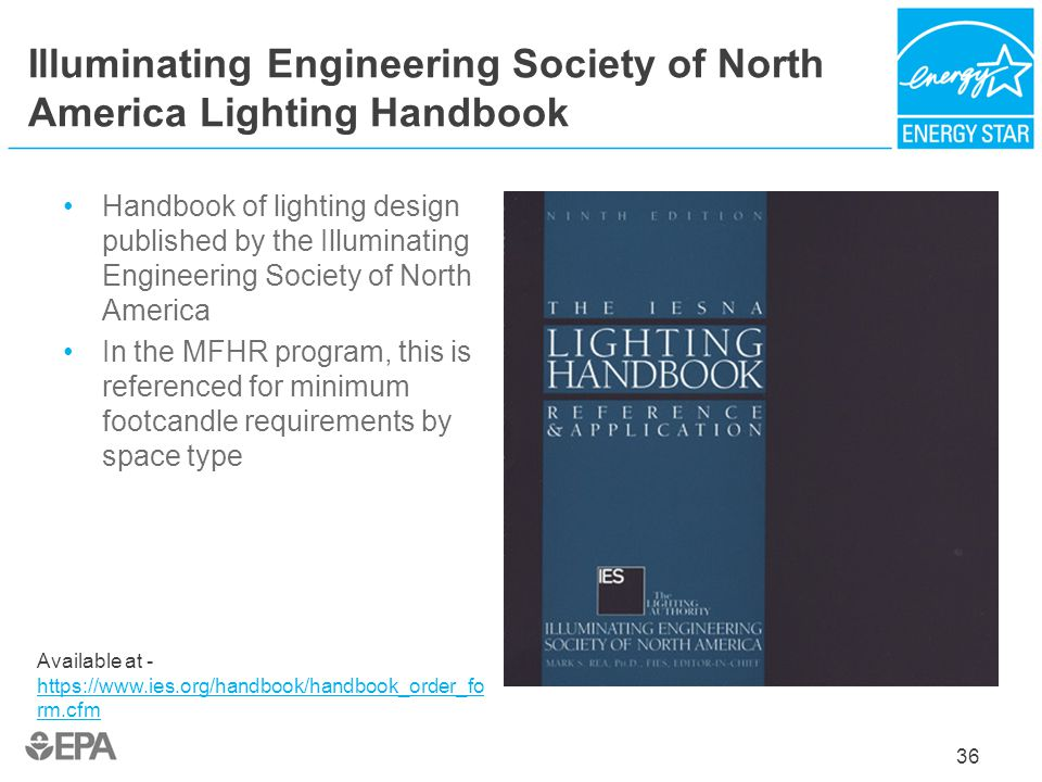 Illuminating Engineering Society of North America Lighting Handbook