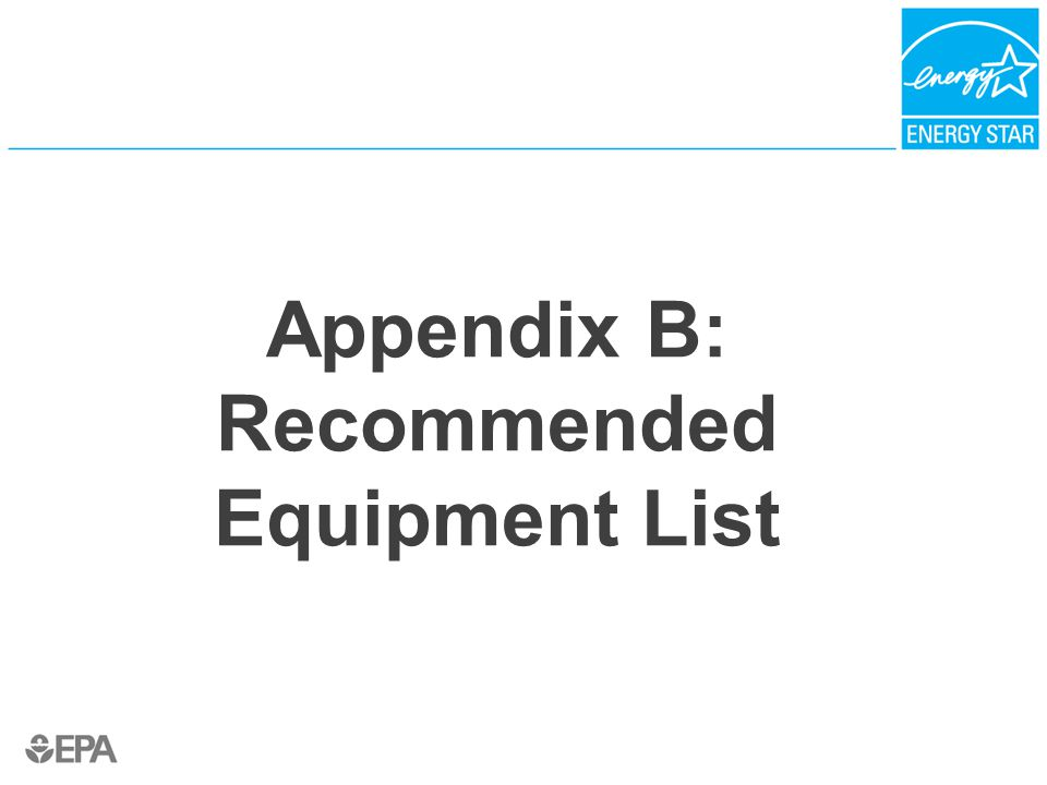 Appendix B: Recommended Equipment List