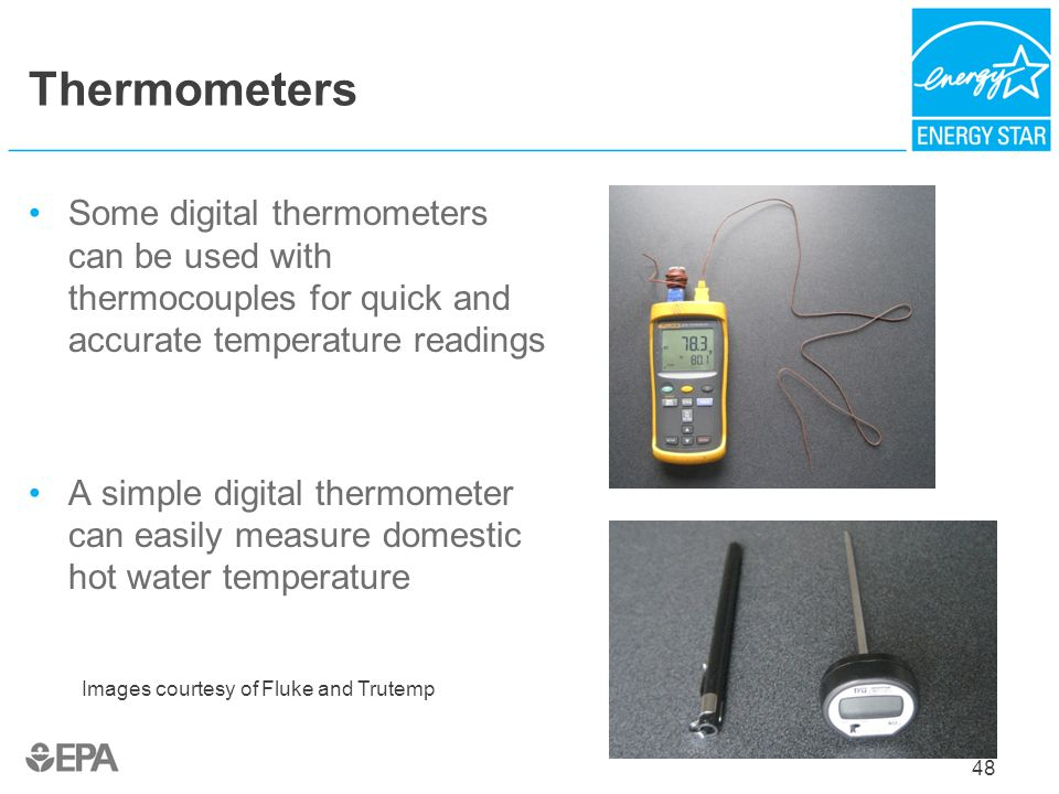 Thermometers Some digital thermometers can be used with thermocouples for quick and accurate temperature readings.
