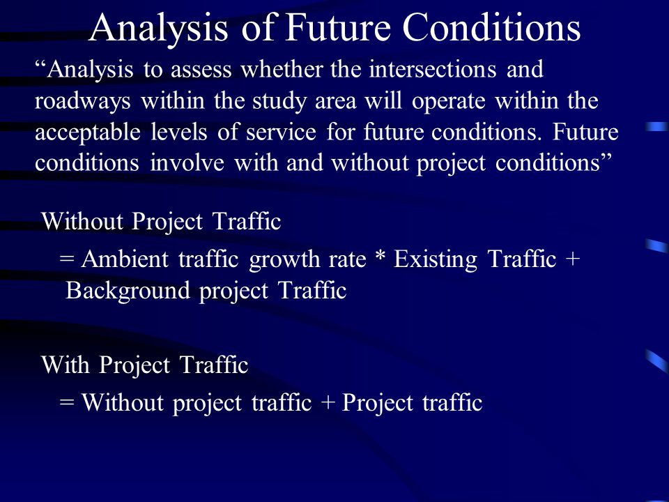 Analysis of Future Conditions