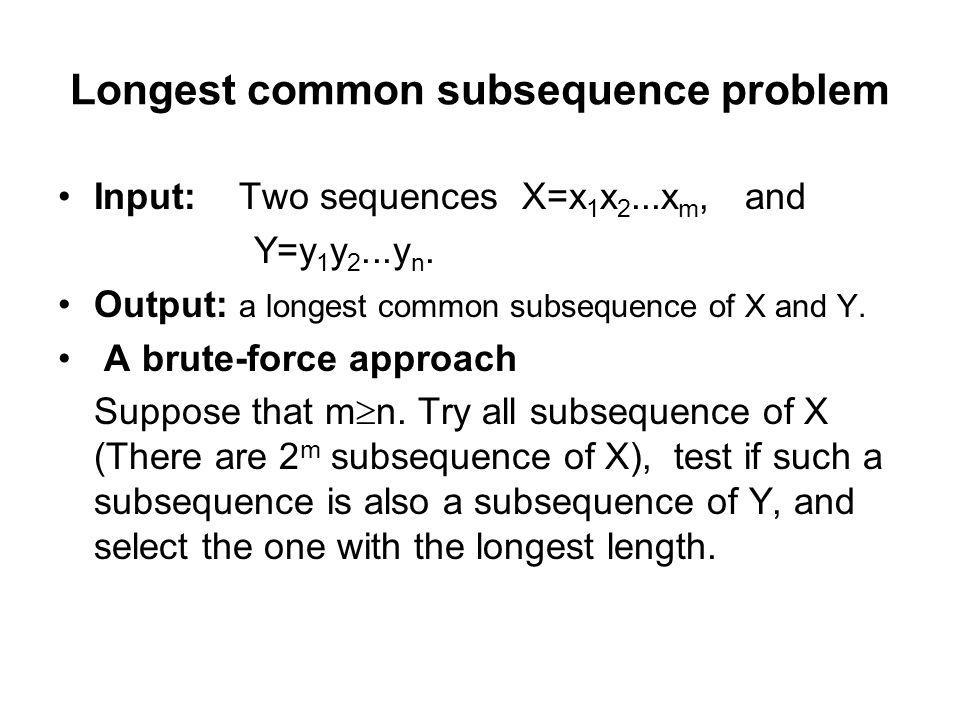 Longest common subsequence problem