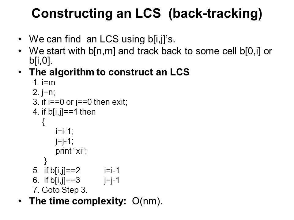 Constructing an LCS (back-tracking)