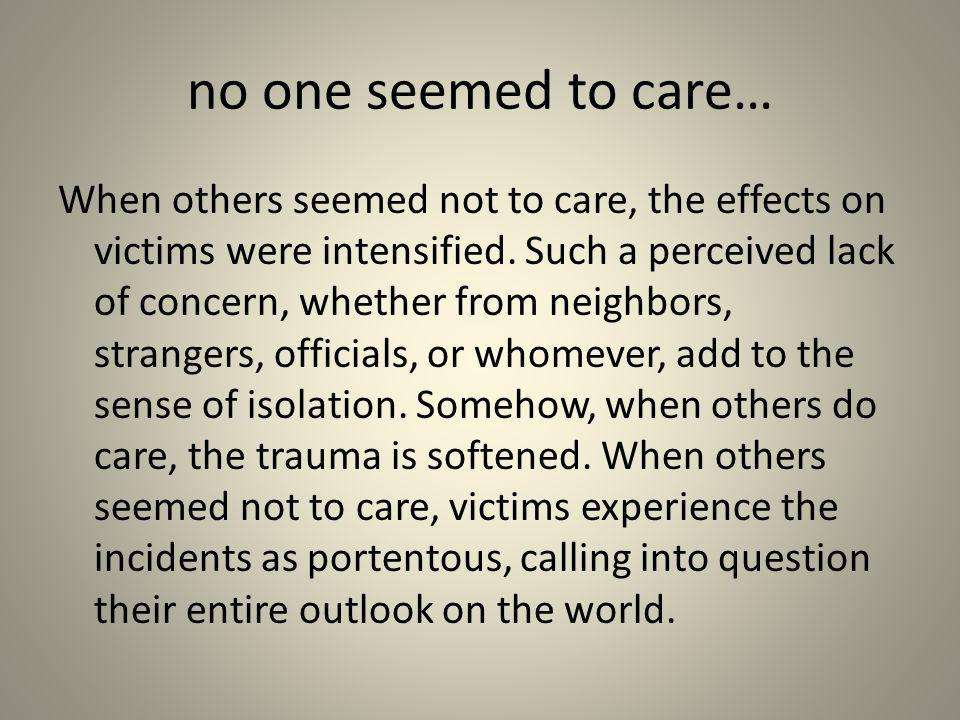 no one seemed to care…