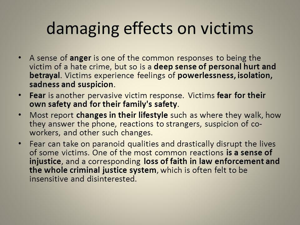 damaging effects on victims