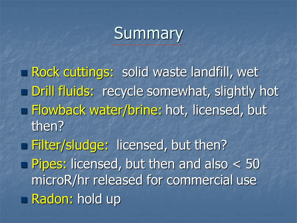 Summary Rock cuttings: solid waste landfill, wet