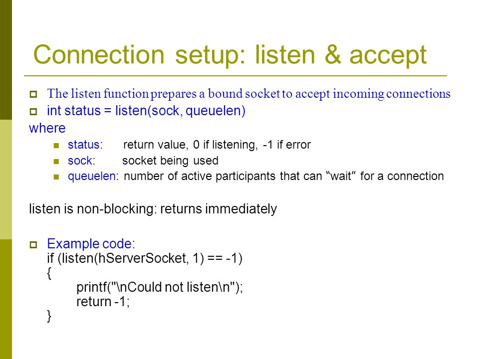 Connection setup: listen & accept