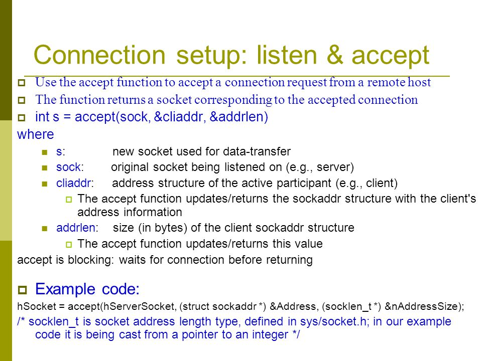 Connection setup: listen & accept