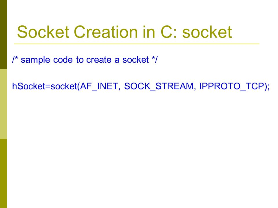 Socket Creation in C: socket