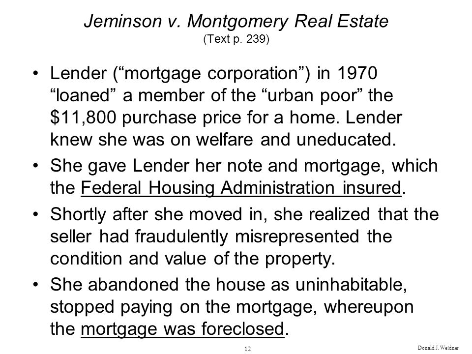 Jeminson v. Montgomery Real Estate (Text p. 239)