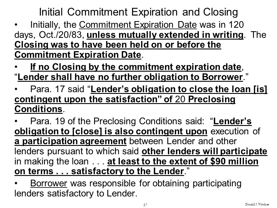 Initial Commitment Expiration and Closing