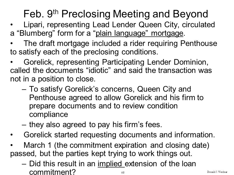Feb. 9th Preclosing Meeting and Beyond