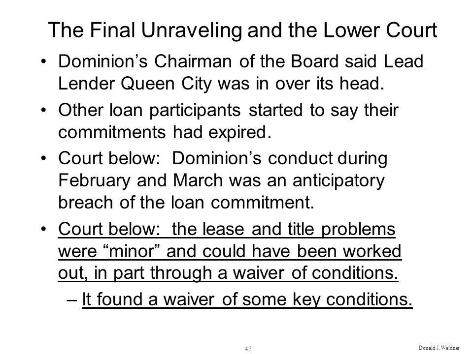 The Final Unraveling and the Lower Court