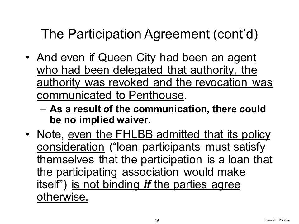 The Participation Agreement (cont'd)