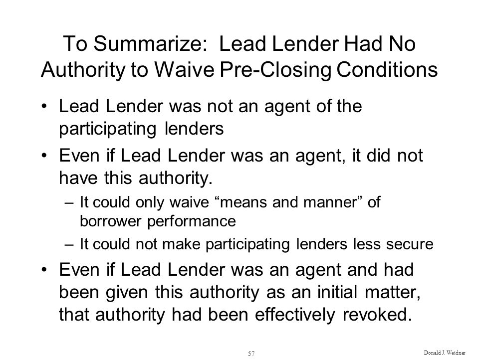 To Summarize: Lead Lender Had No Authority to Waive Pre-Closing Conditions