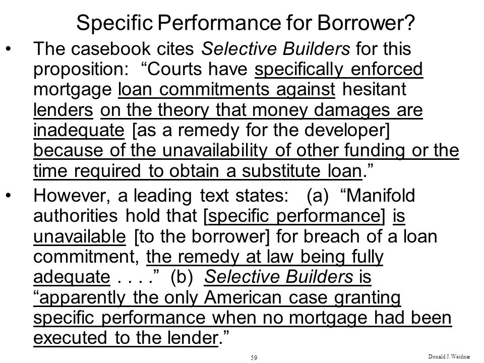 Specific Performance for Borrower
