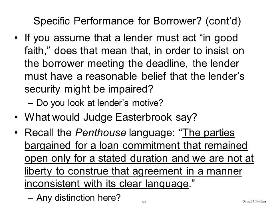 Specific Performance for Borrower (cont'd)