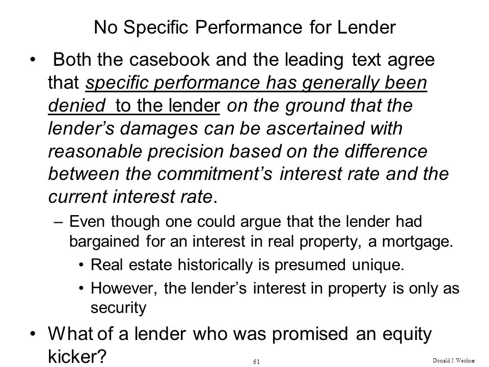 No Specific Performance for Lender