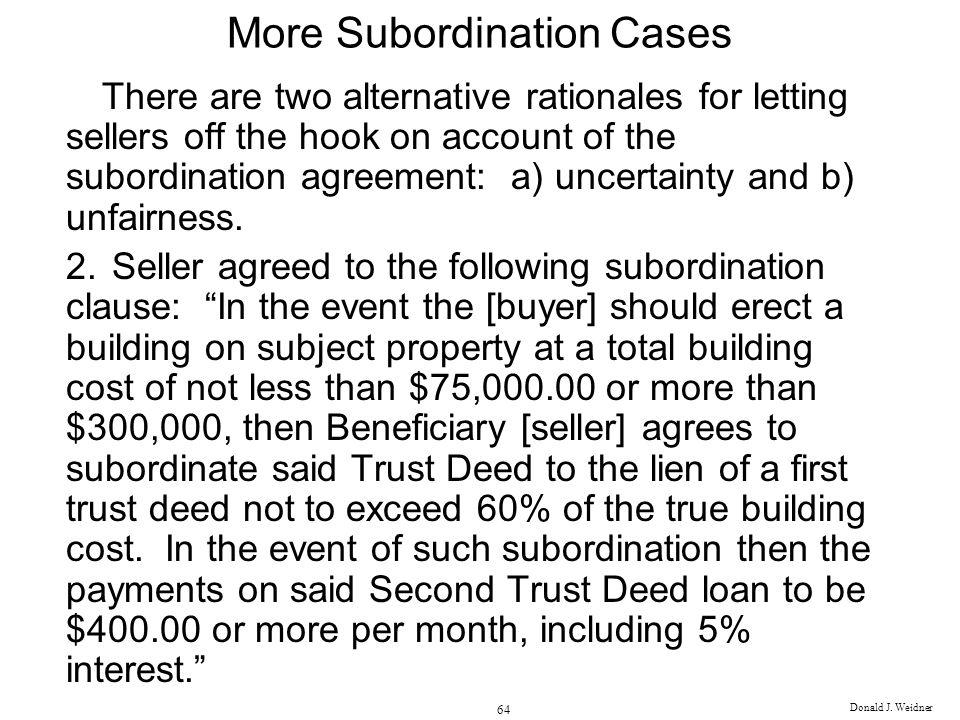 More Subordination Cases