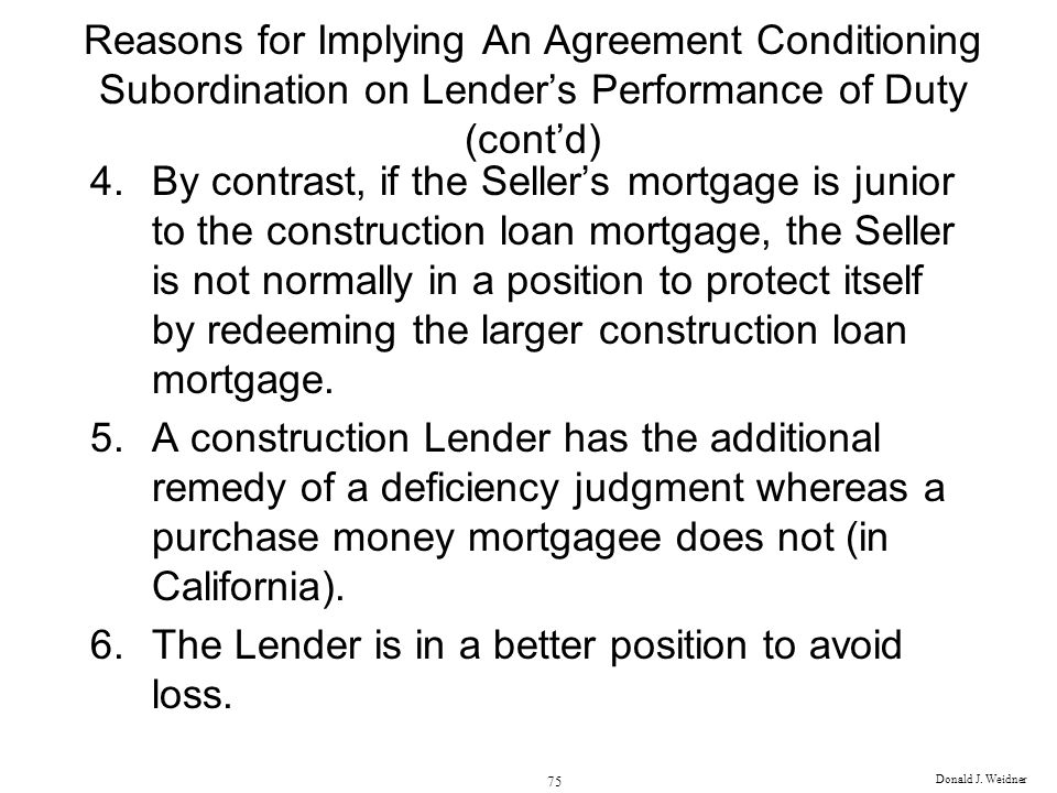 The Lender is in a better position to avoid loss.