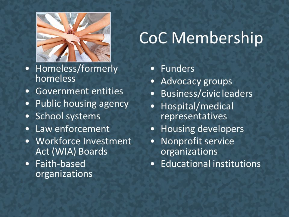 CoC Membership Homeless/formerly homeless Government entities