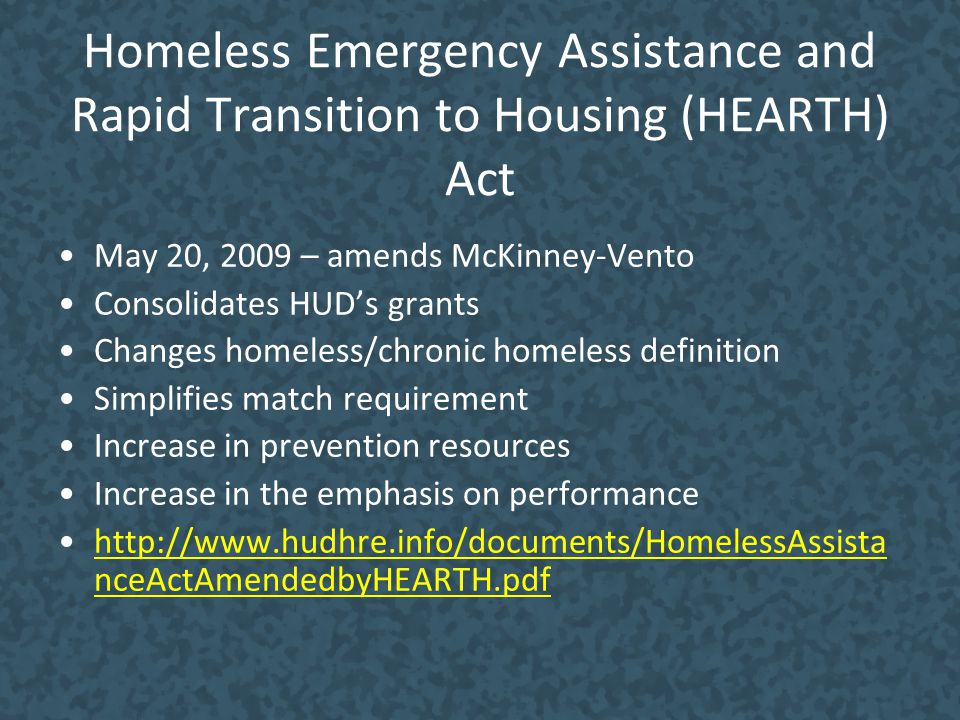 Homeless Emergency Assistance and Rapid Transition to Housing (HEARTH) Act