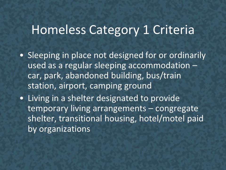 Homeless Category 1 Criteria