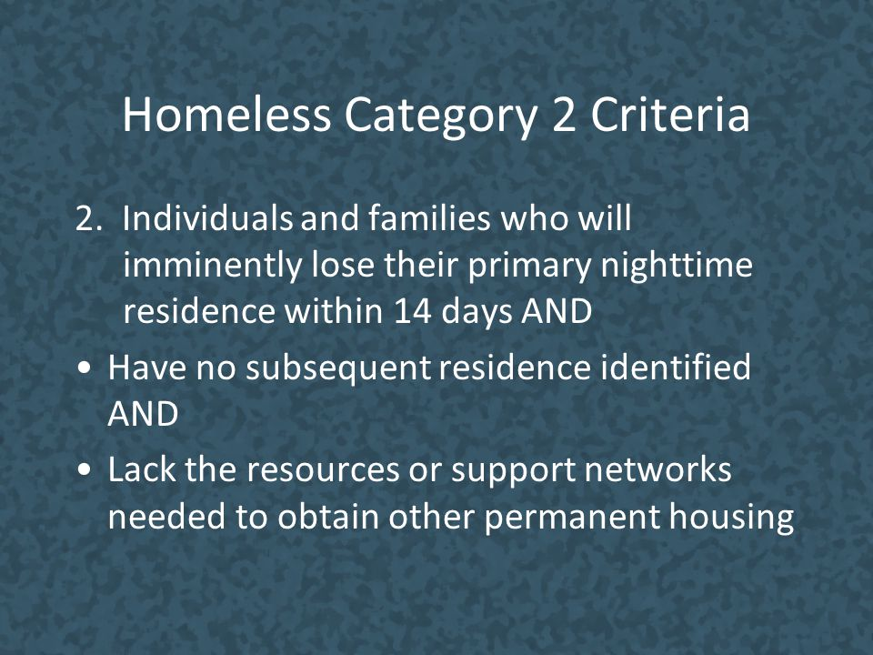 Homeless Category 2 Criteria