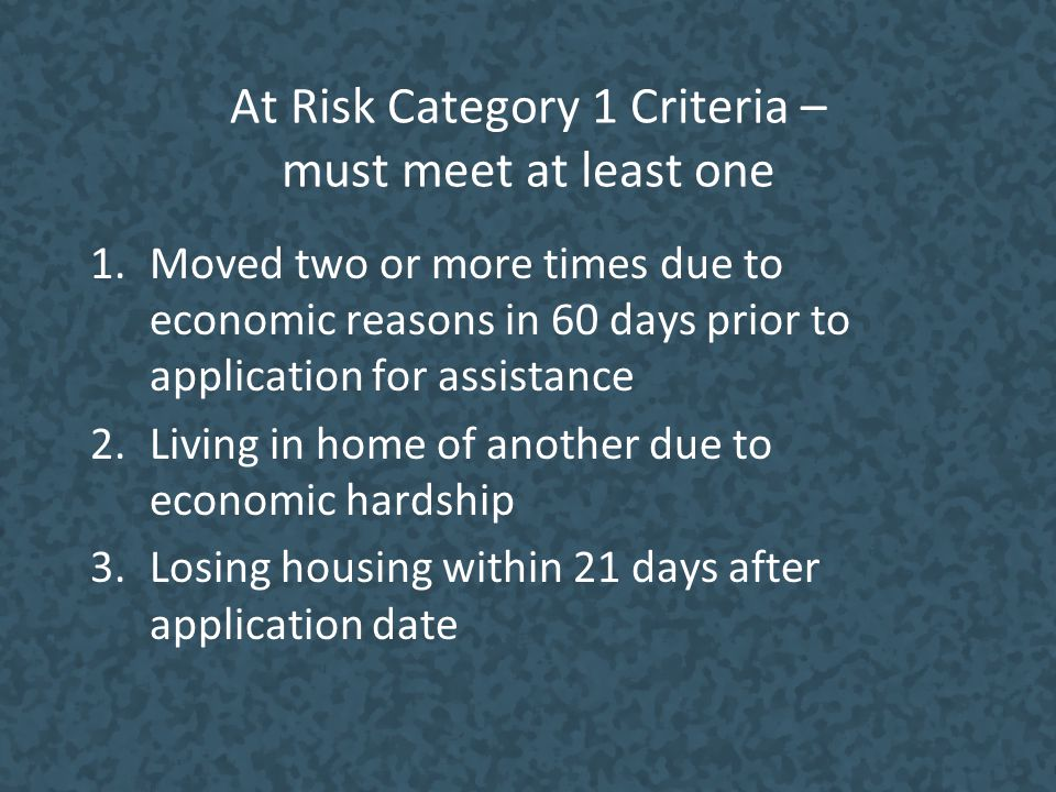 At Risk Category 1 Criteria – must meet at least one