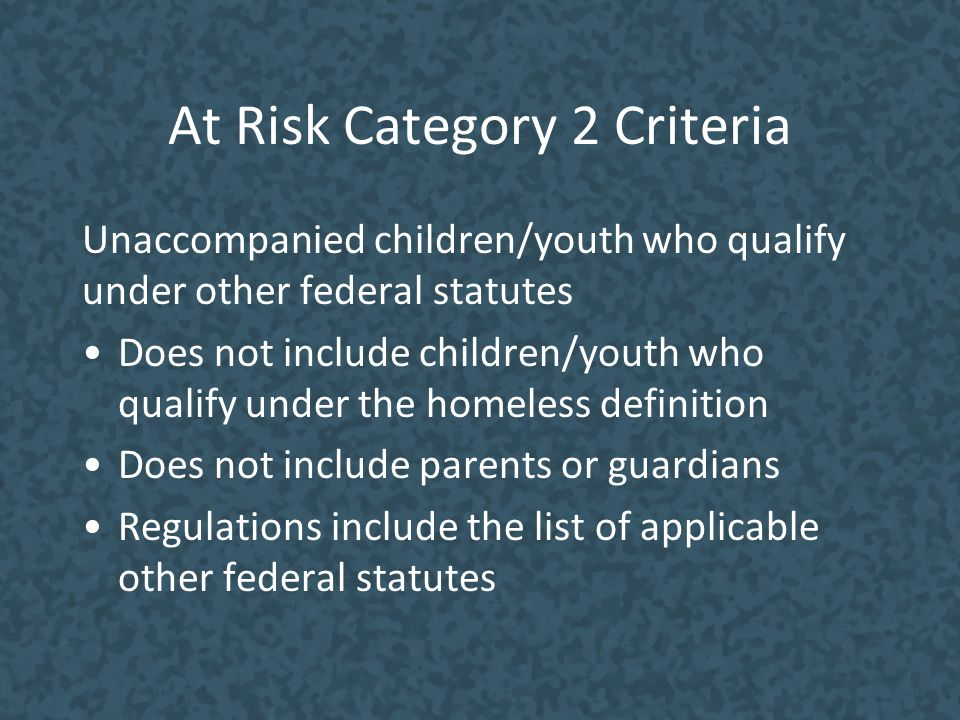 At Risk Category 2 Criteria