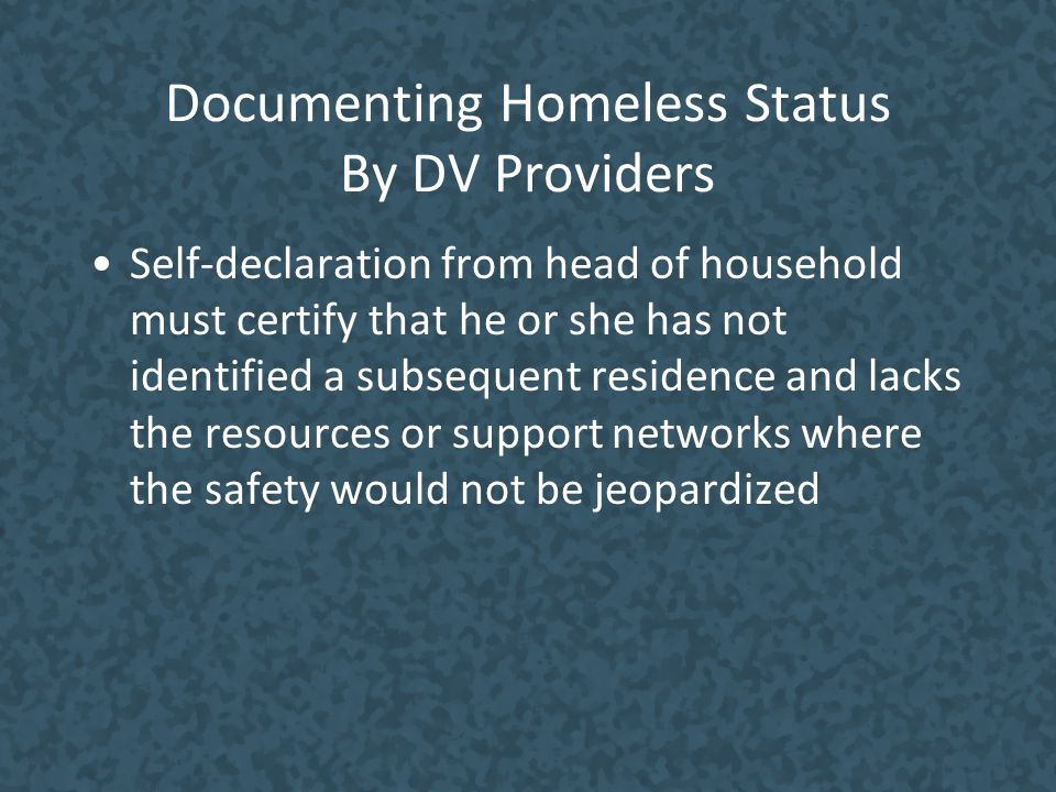 Documenting Homeless Status By DV Providers